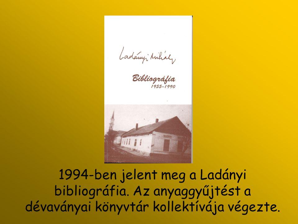 1994-ben jelent meg a Ladányi bibliográfia