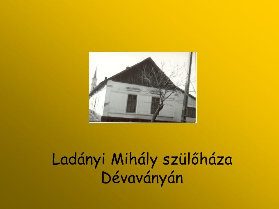 Ladányi Mihály szülőháza Dévaványán