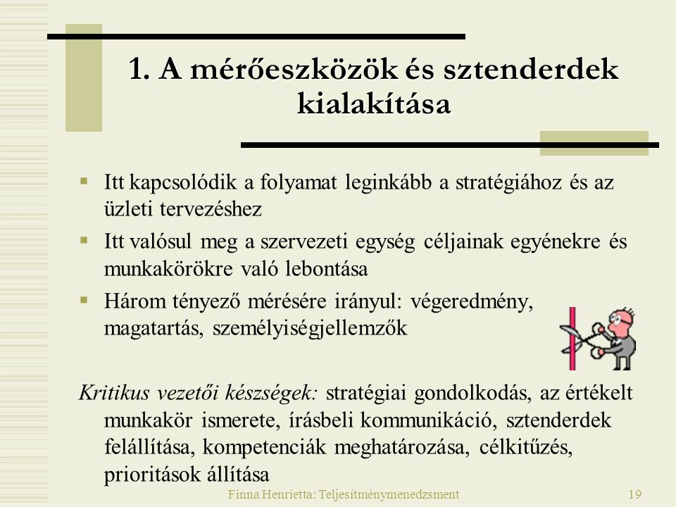 1. A mérőeszközök és sztenderdek kialakítása