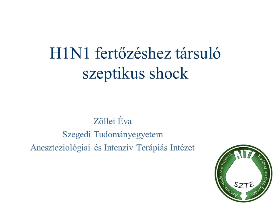 H1N1 fertőzéshez társuló szeptikus shock