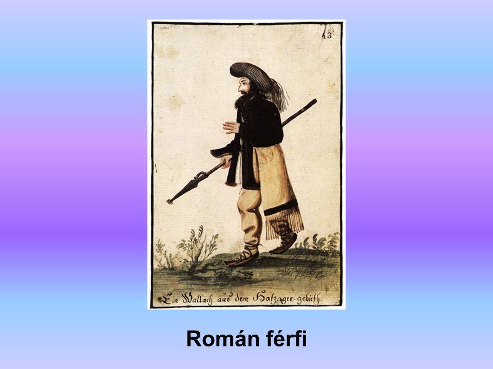 Román férfi A forrás: Erdély története (főszerkesztő: Köpeczi Béla)