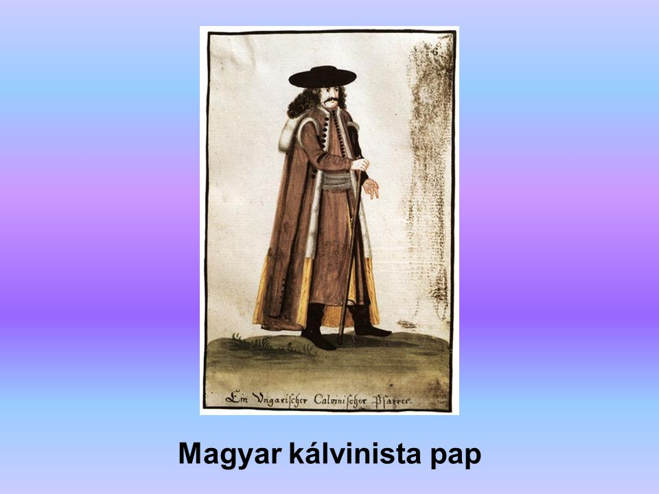Magyar kálvinista pap A forrás: