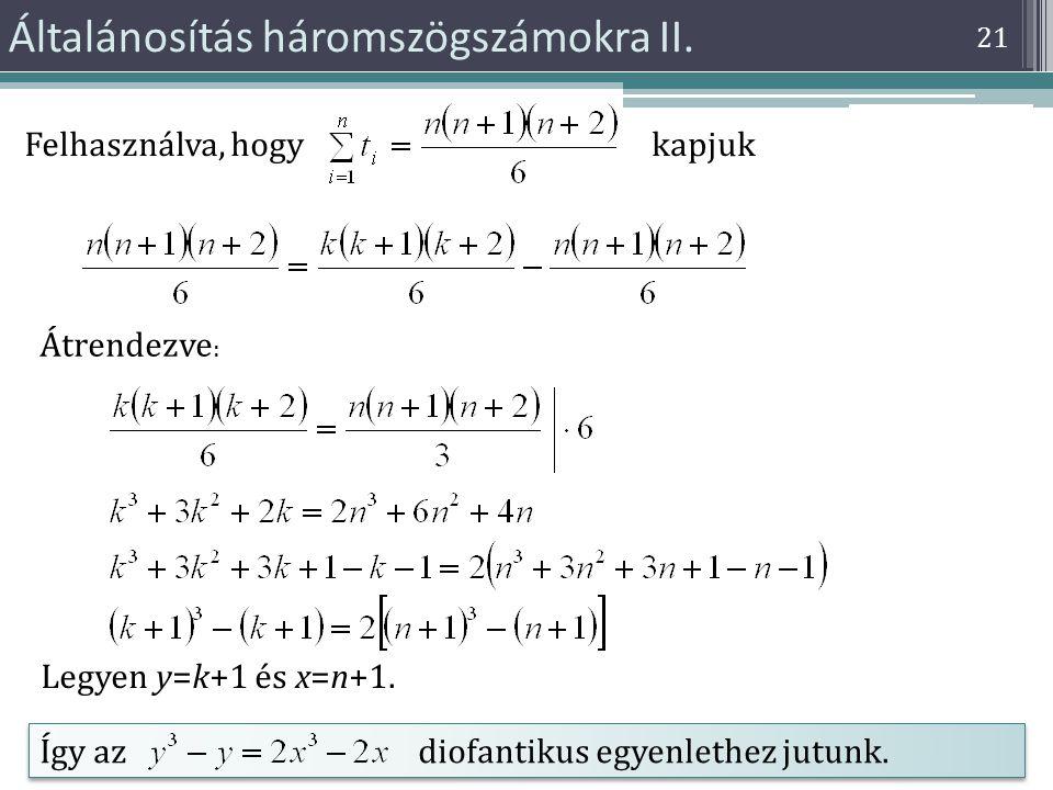 Általánosítás háromszögszámokra II.