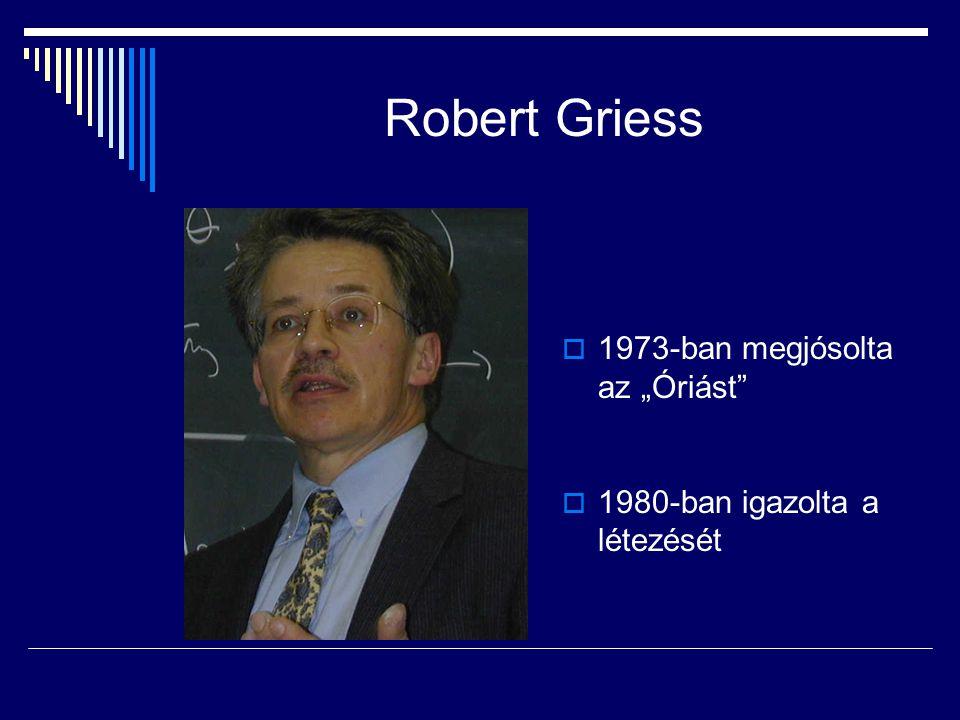 """Robert Griess 1973-ban megjósolta az """"Óriást"""