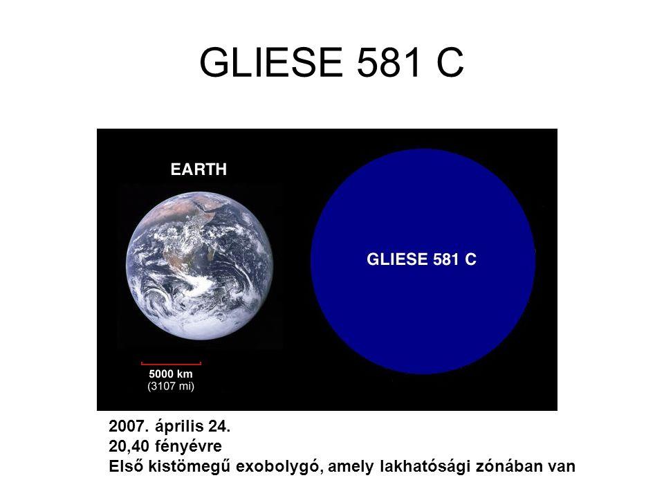 GLIESE 581 C 2007. április 24. 20,40 fényévre
