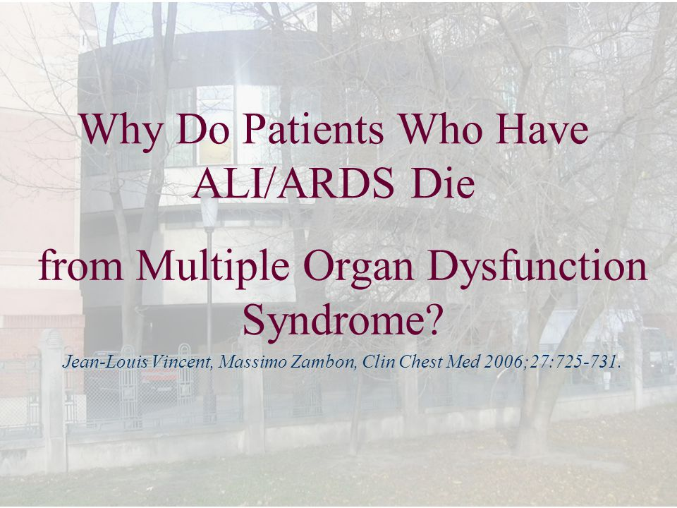 Why Do Patients Who Have ALI/ARDS Die