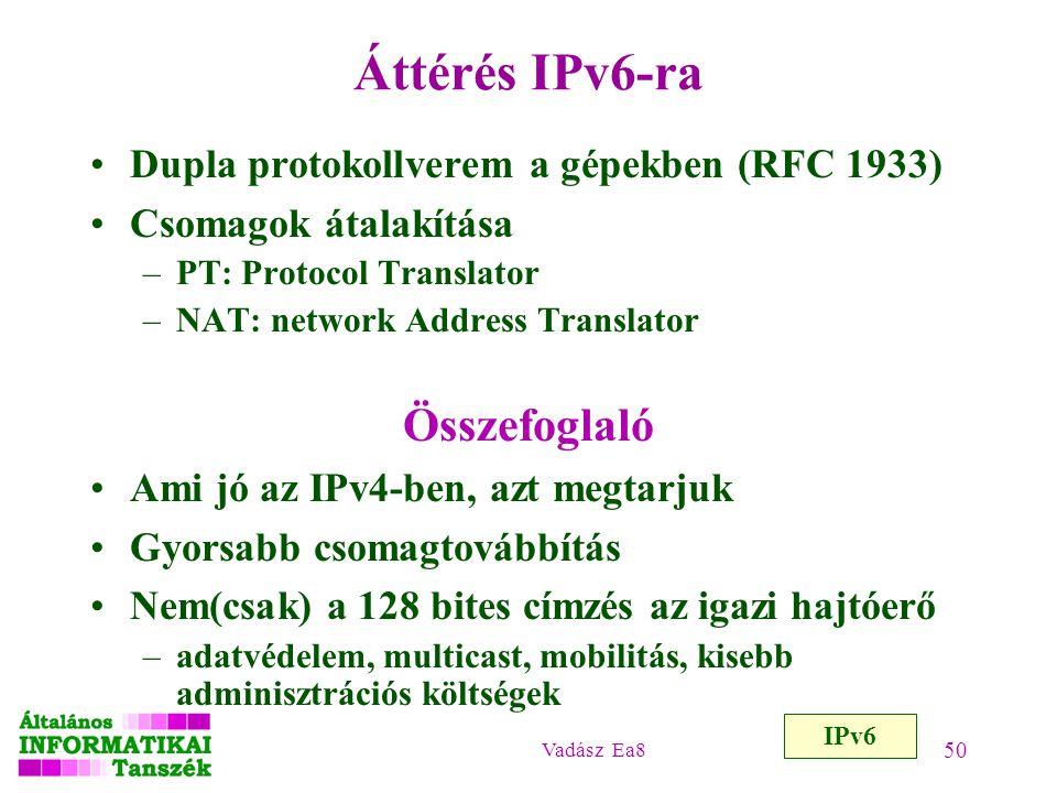 Áttérés IPv6-ra Összefoglaló