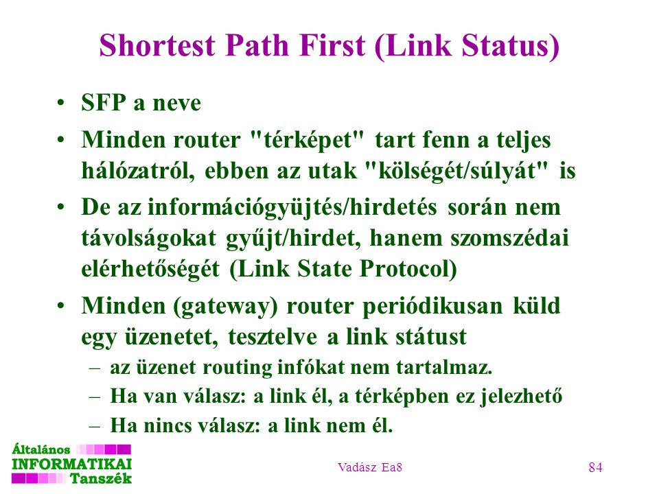 Shortest Path First (Link Status)