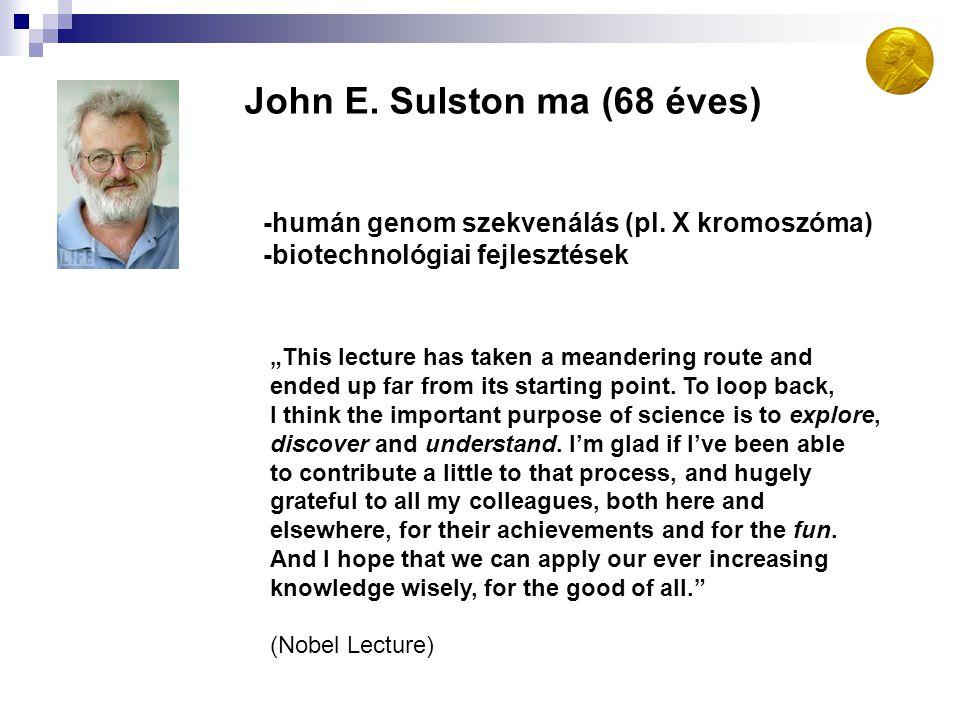 John E. Sulston ma (68 éves)