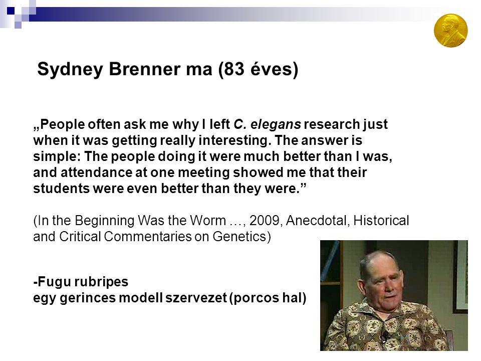 Sydney Brenner ma (83 éves)