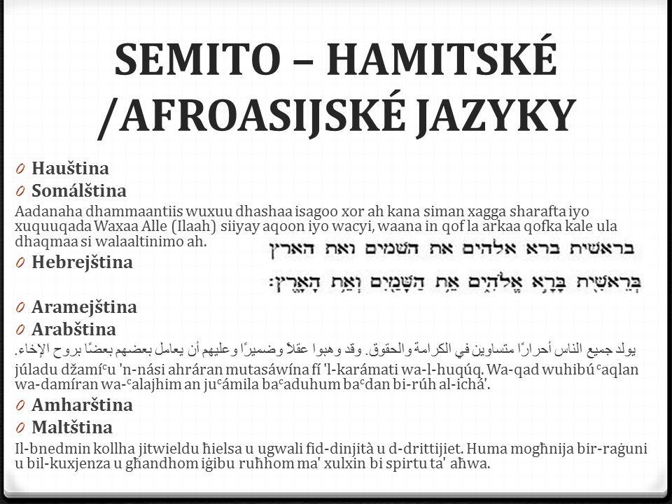 SEMITO – HAMITSKÉ /AFROASIJSKÉ JAZYKY