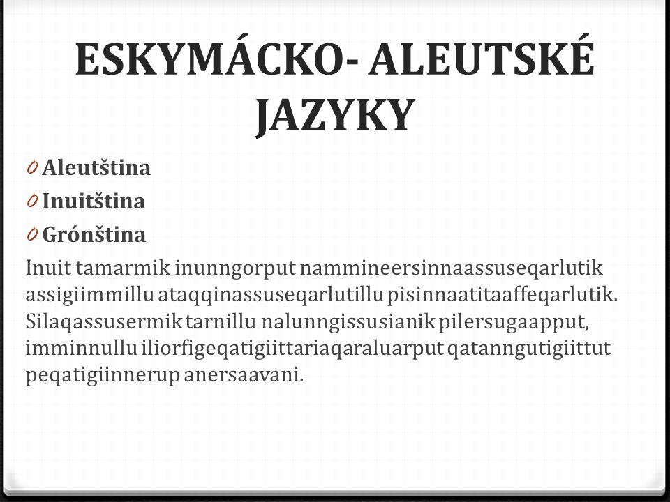 ESKYMÁCKO- ALEUTSKÉ JAZYKY