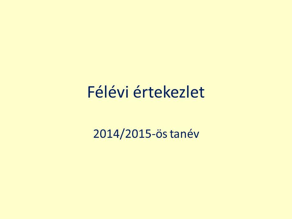 Félévi értekezlet 2014/2015-ös tanév