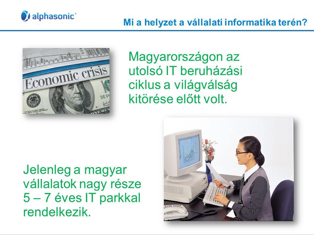 Mi a helyzet a vállalati informatika terén