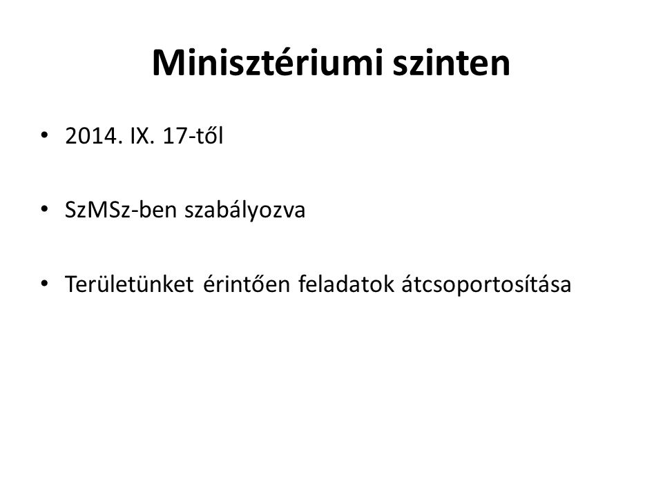 Minisztériumi szinten