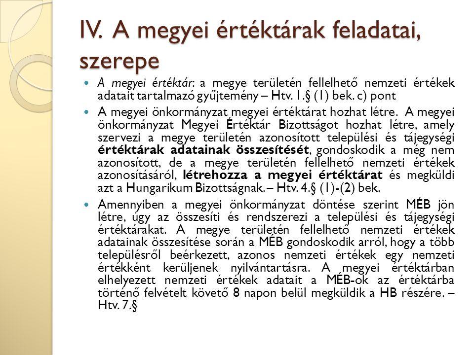 IV. A megyei értéktárak feladatai, szerepe