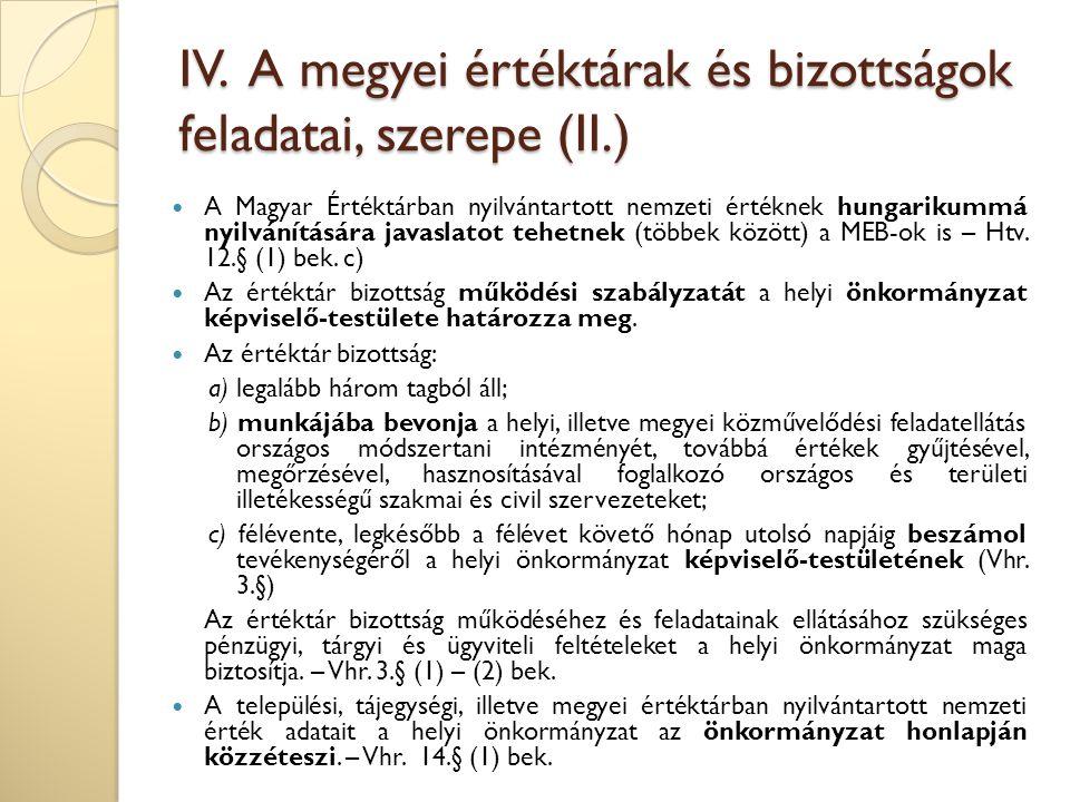 IV. A megyei értéktárak és bizottságok feladatai, szerepe (II.)