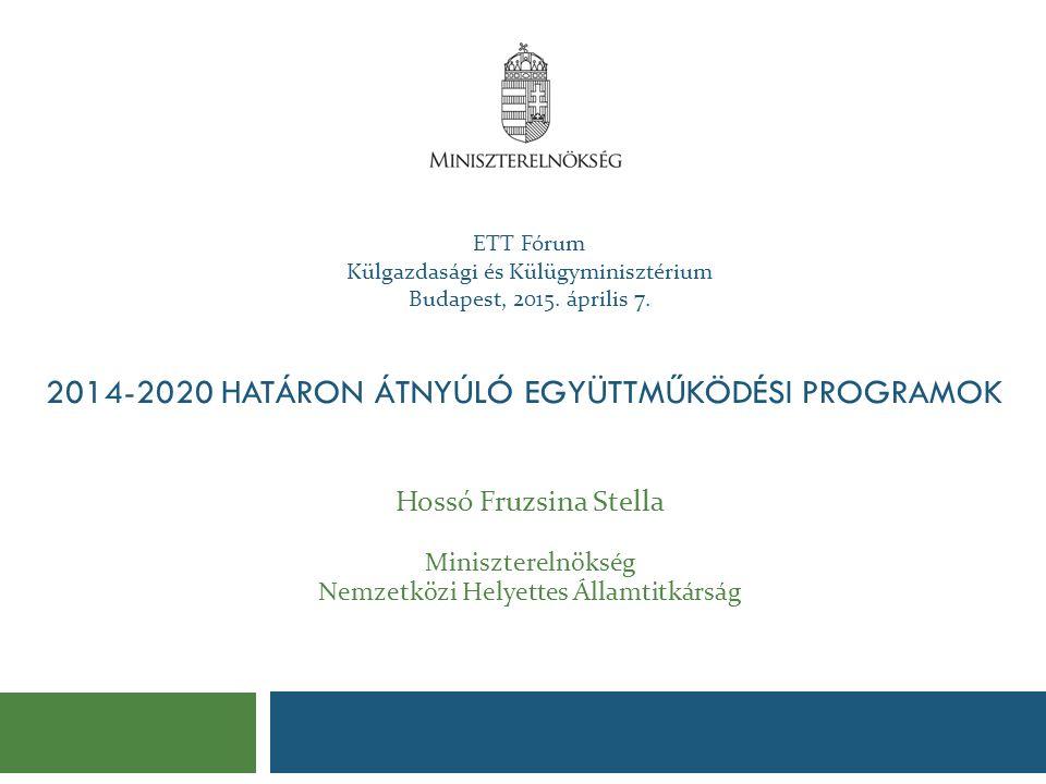 2014-2020 Határon Átnyúló Együttműködési Programok
