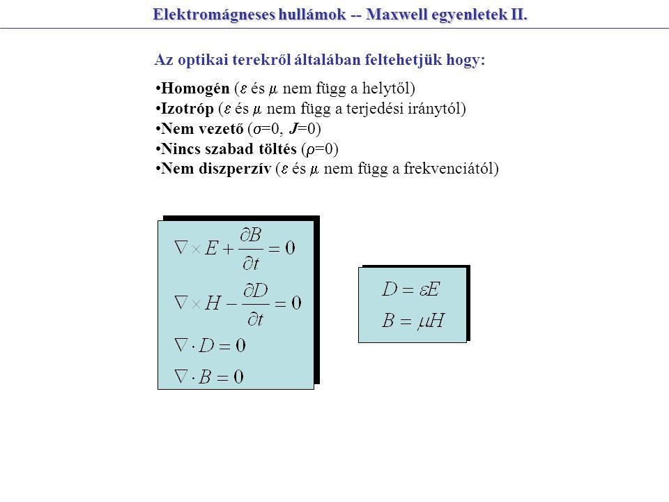 Elektromágneses hullámok -- Maxwell egyenletek II.