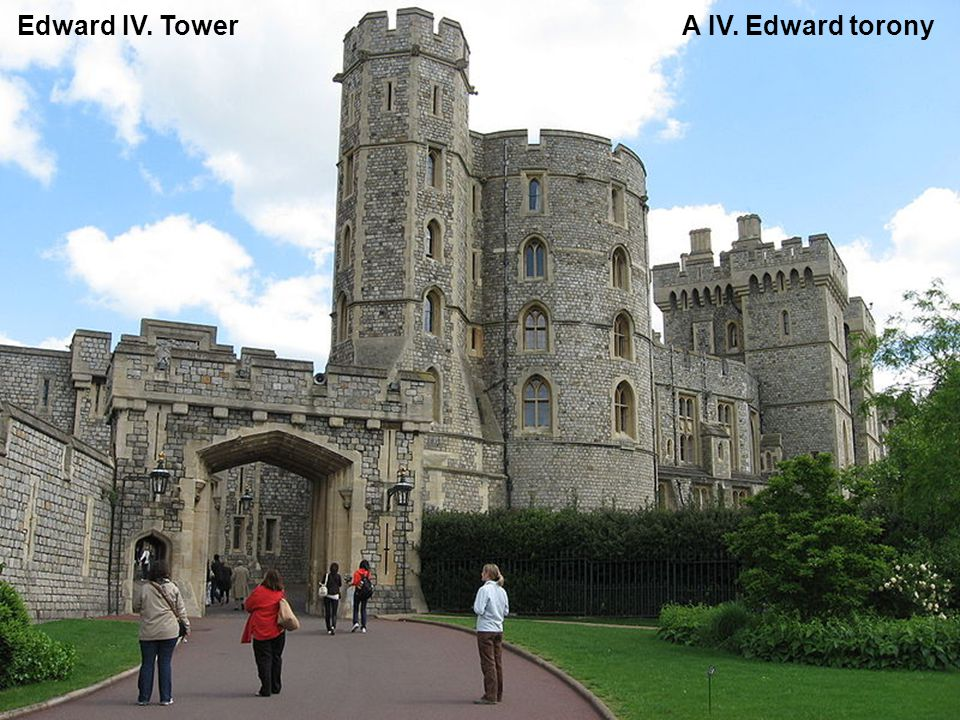 Edward IV. Tower A IV. Edward torony