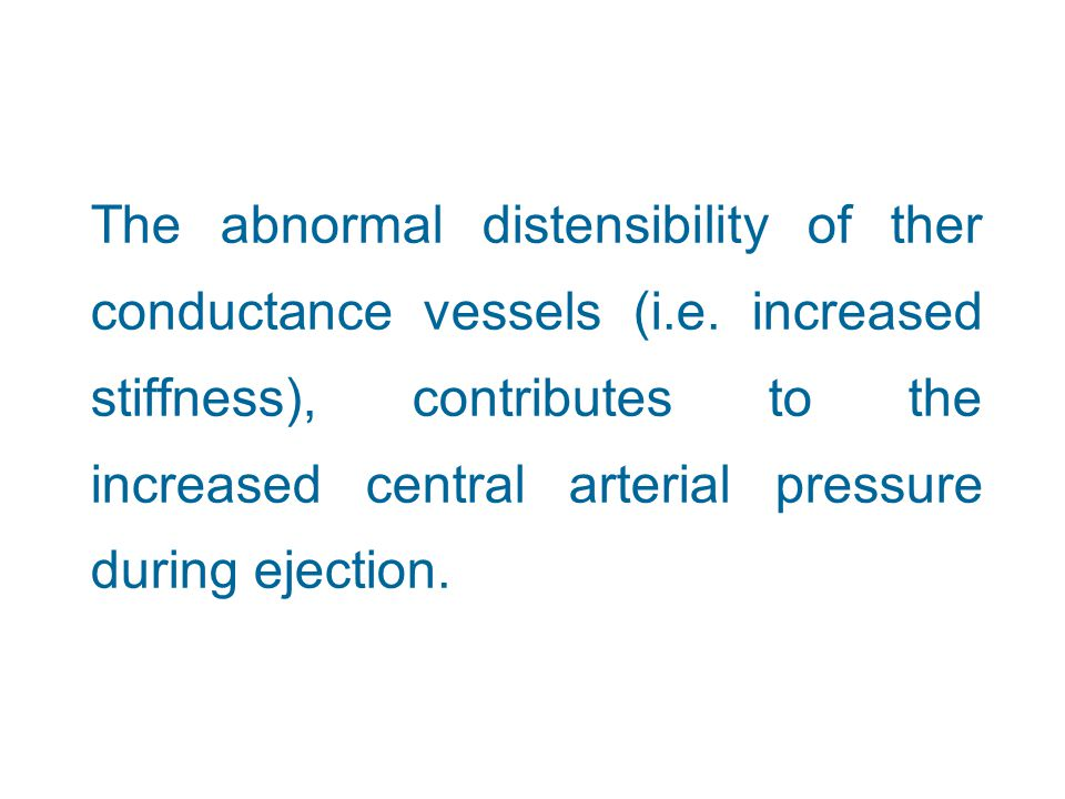 The abnormal distensibility of ther conductance vessels (i. e