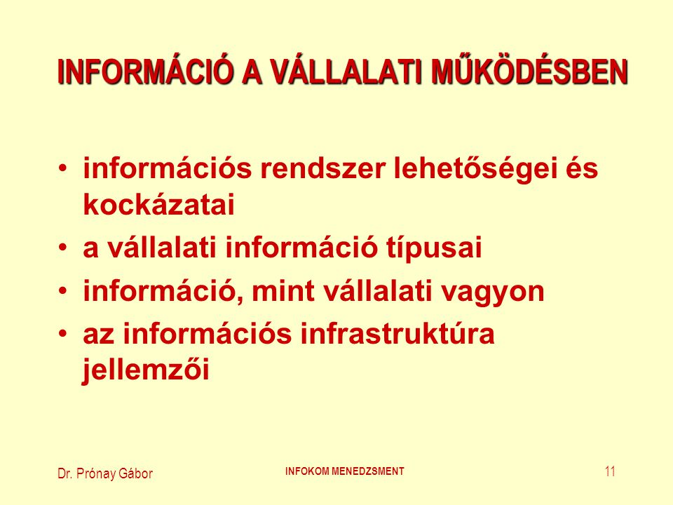 INFORMÁCIÓ A VÁLLALATI MŰKÖDÉSBEN