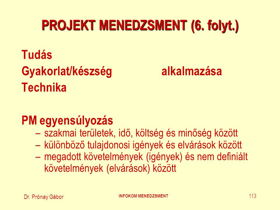 PROJEKT MENEDZSMENT (6. folyt.)