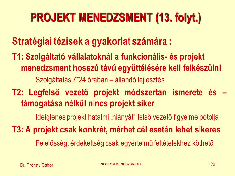 PROJEKT MENEDZSMENT (13. folyt.)