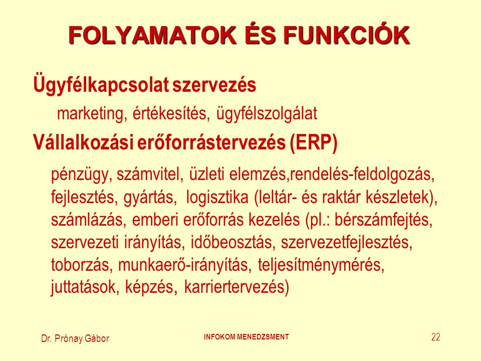 FOLYAMATOK ÉS FUNKCIÓK