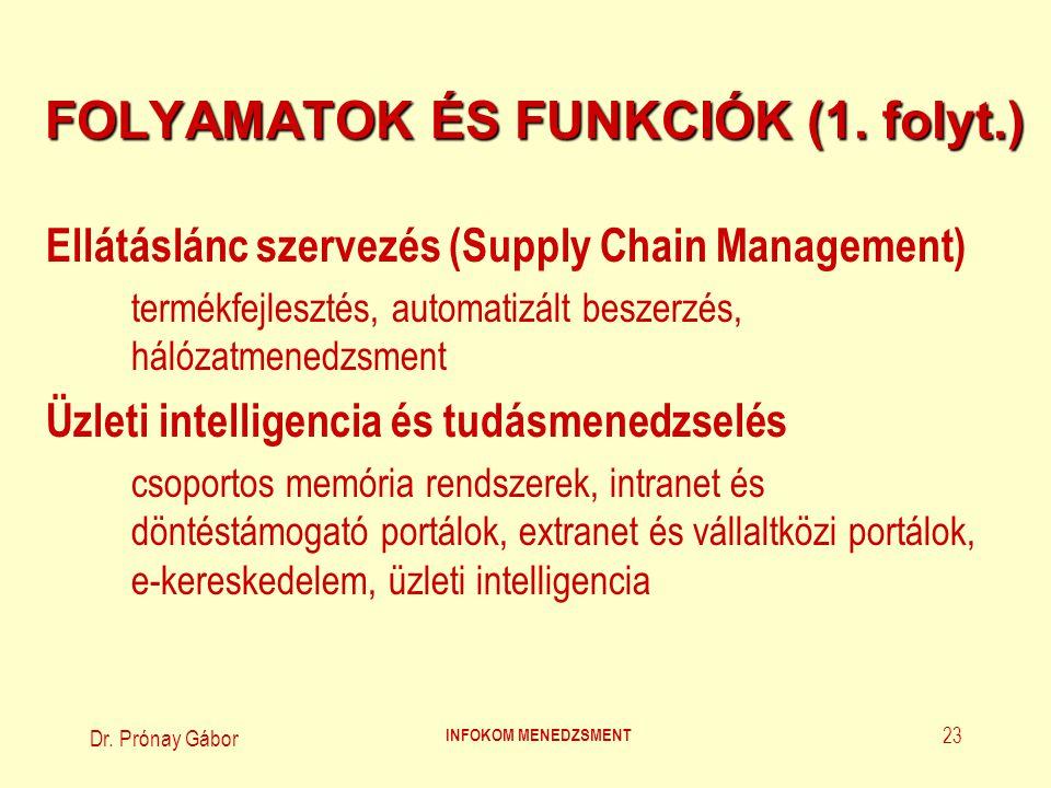 FOLYAMATOK ÉS FUNKCIÓK (1. folyt.)
