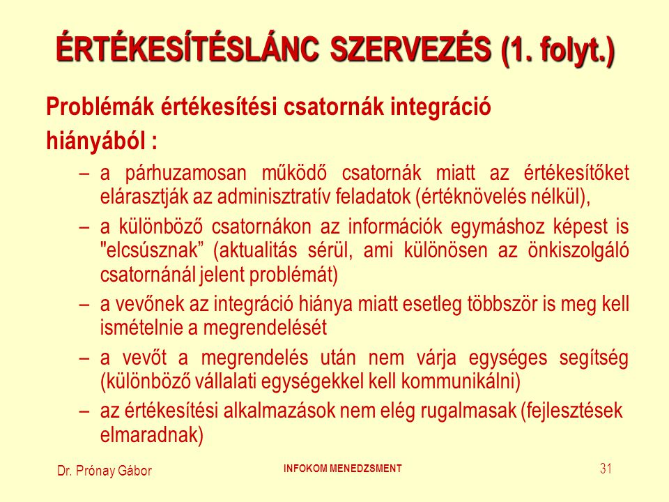 ÉRTÉKESÍTÉSLÁNC SZERVEZÉS (1. folyt.)