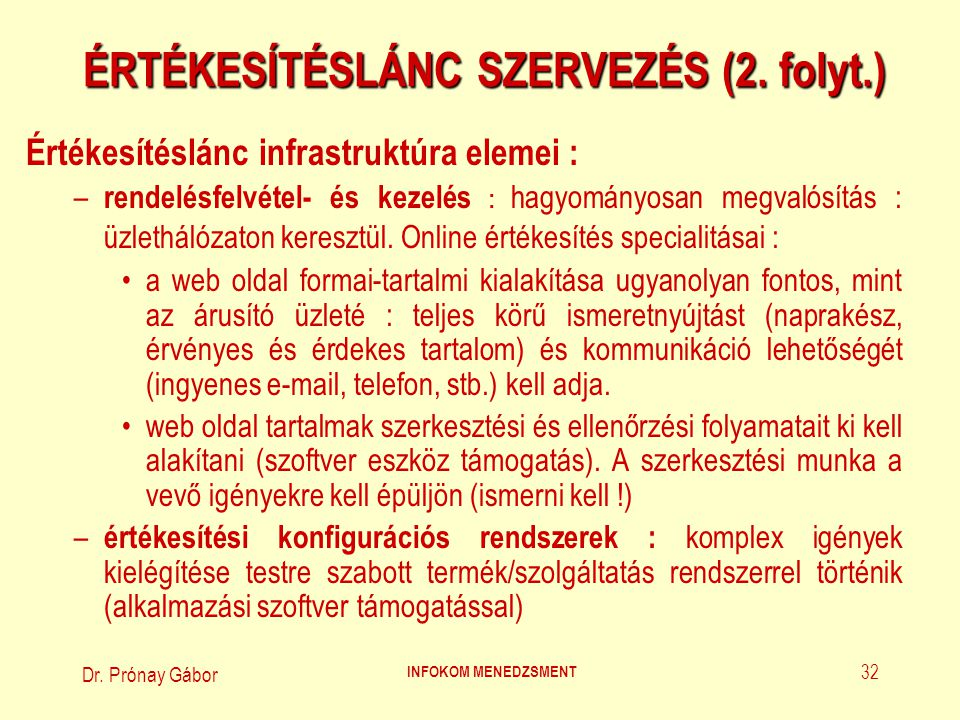 ÉRTÉKESÍTÉSLÁNC SZERVEZÉS (2. folyt.)