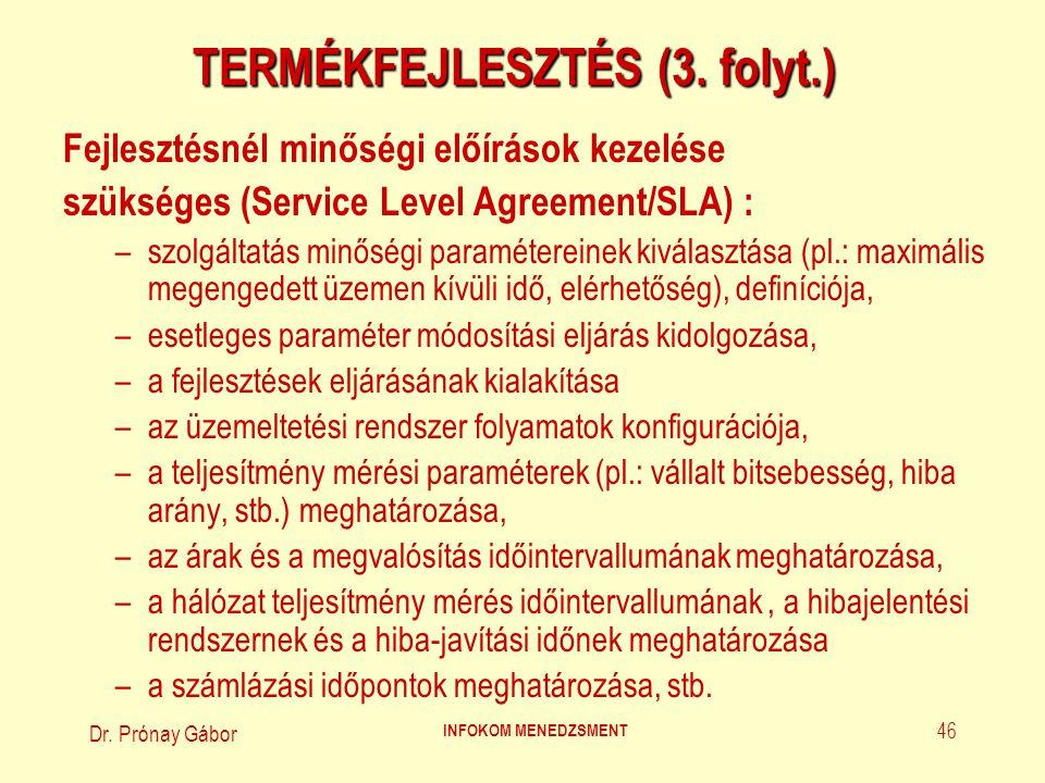 TERMÉKFEJLESZTÉS (3. folyt.)