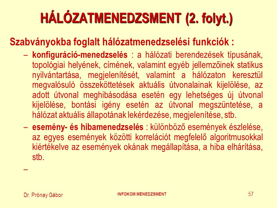 HÁLÓZATMENEDZSMENT (2. folyt.)