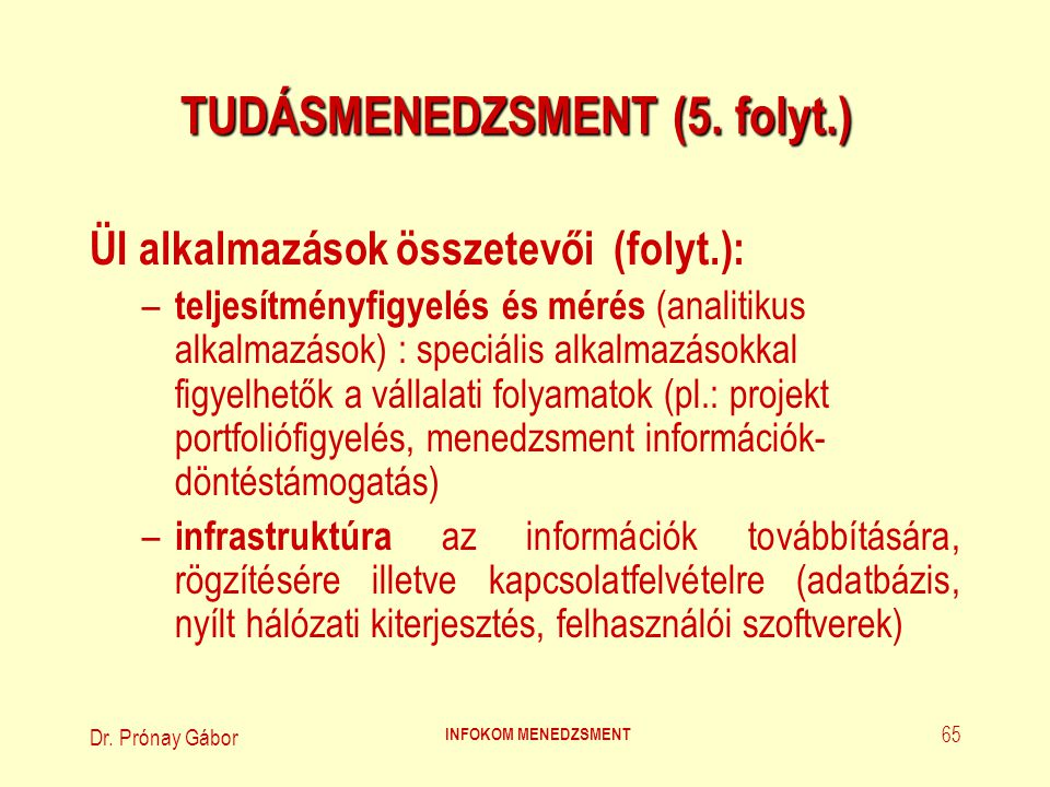 TUDÁSMENEDZSMENT (5. folyt.)
