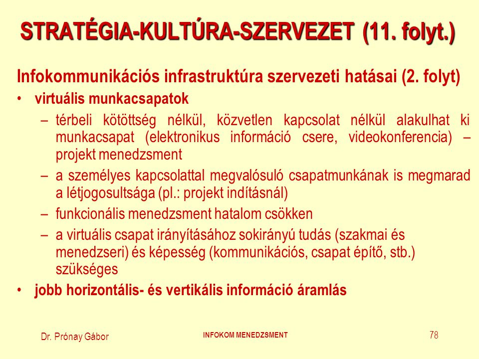 STRATÉGIA-KULTÚRA-SZERVEZET (11. folyt.)