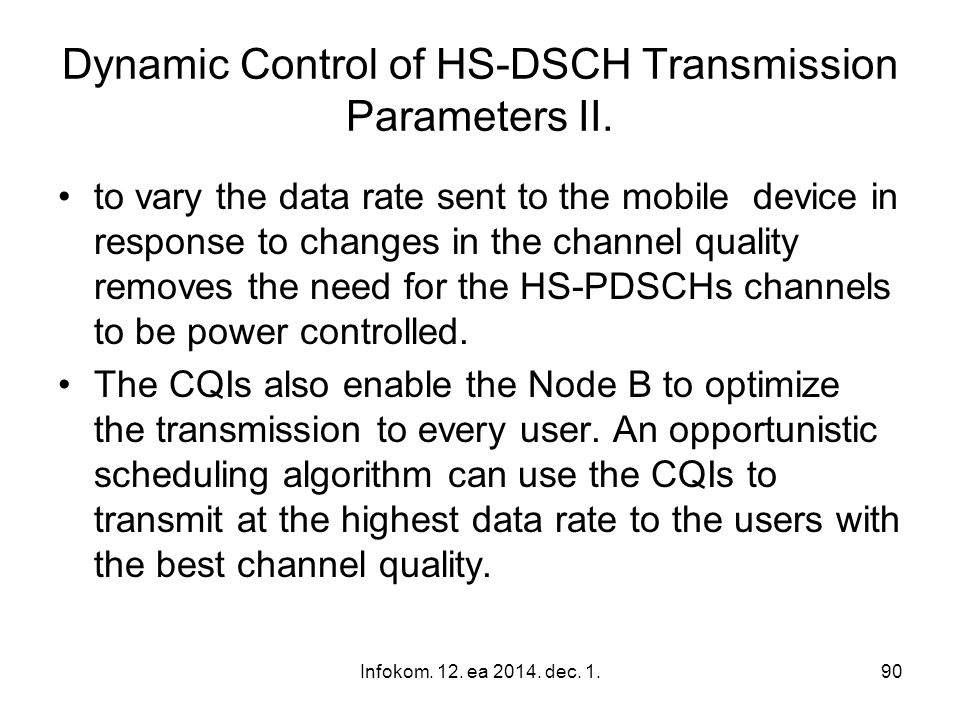 Dynamic Control of HS-DSCH Transmission Parameters II.