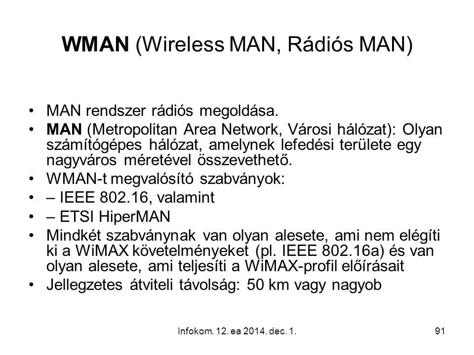 WMAN (Wireless MAN, Rádiós MAN)