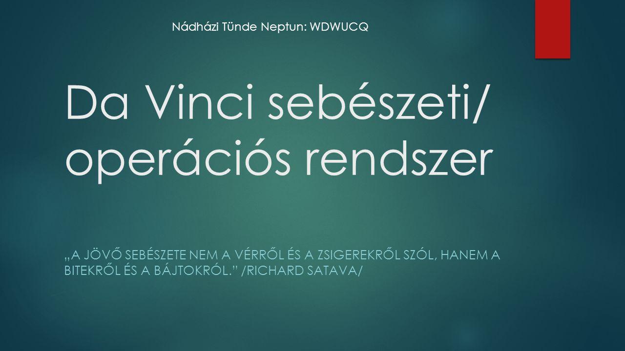 Da Vinci sebészeti/ operációs rendszer