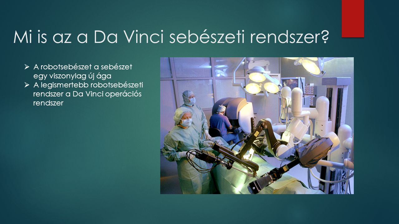 Mi is az a Da Vinci sebészeti rendszer