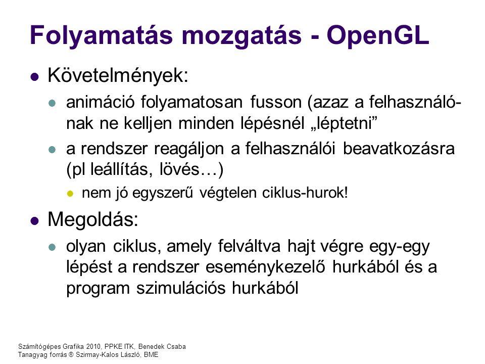 Folyamatás mozgatás - OpenGL