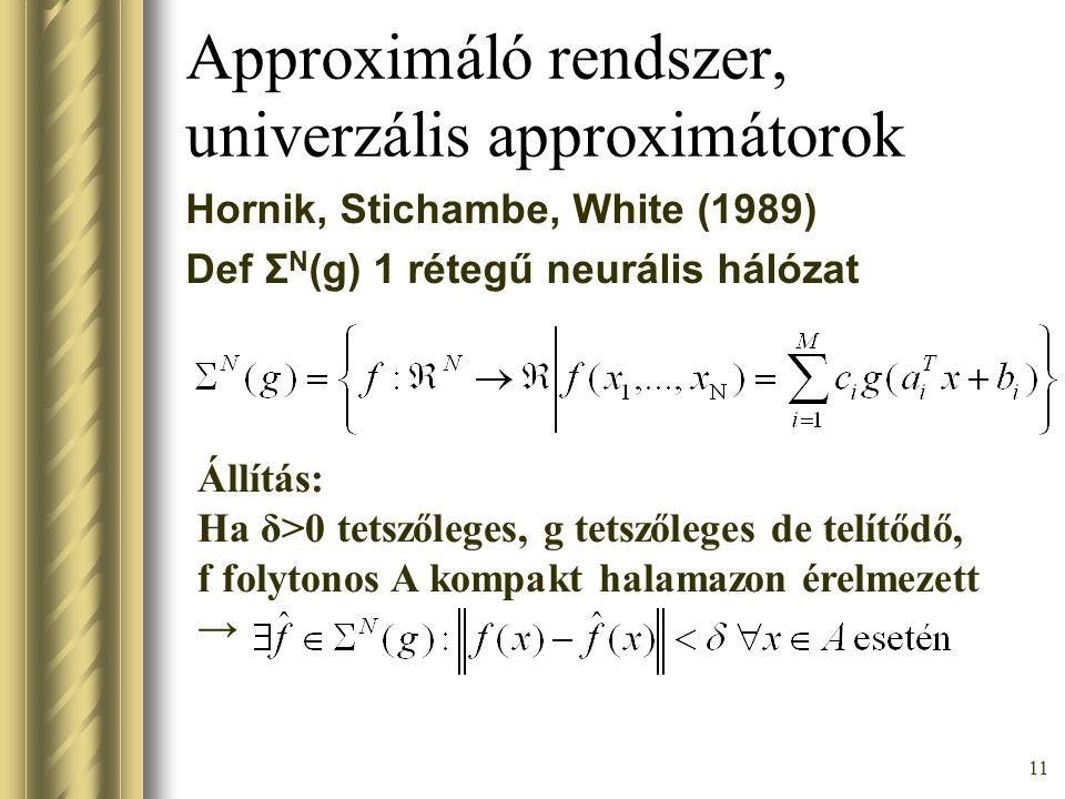 Approximáló rendszer, univerzális approximátorok