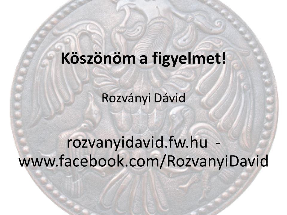 rozvanyidavid.fw.hu - www.facebook.com/RozvanyiDavid