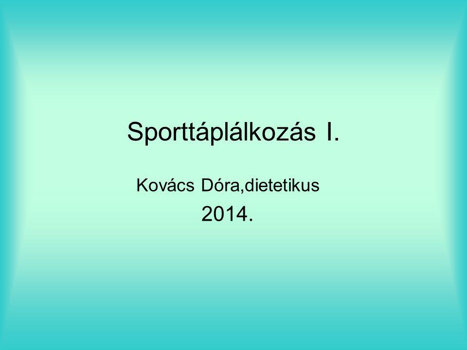 Kovács Dóra,dietetikus 2014.