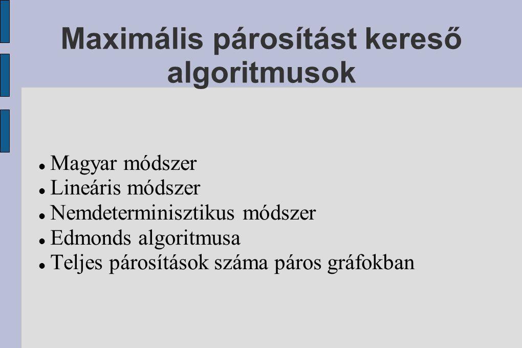 Maximális párosítást kereső algoritmusok