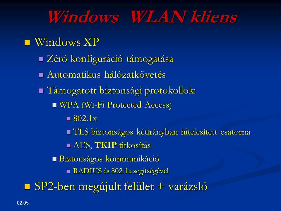 Windows WLAN kliens Windows XP SP2-ben megújult felület + varázsló