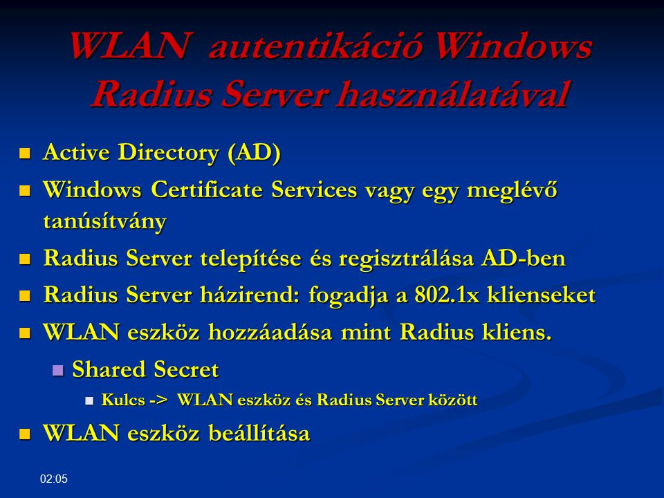 WLAN autentikáció Windows Radius Server használatával