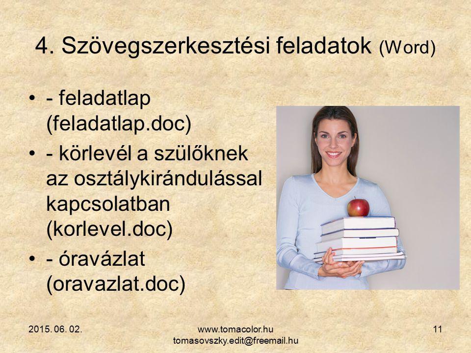 4. Szövegszerkesztési feladatok (Word)