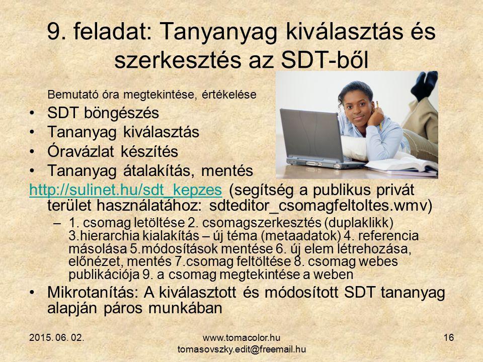 9. feladat: Tanyanyag kiválasztás és szerkesztés az SDT-ből