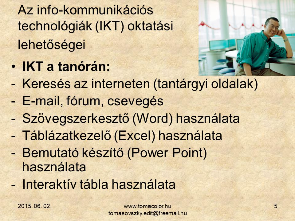 Az info-kommunikációs technológiák (IKT) oktatási lehetőségei